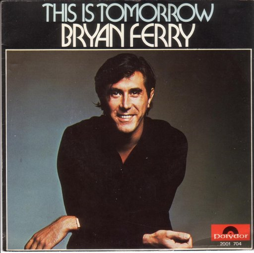 Brian Ferry - This is tomorrow / As the world turns - 45T SP 2 titres