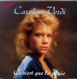 Caroline Verdi - Ce n'est que la pluie - Maxi 45T