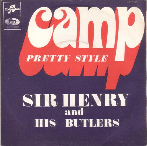 Sir Henry And His Butlers - Camp / Pretty style - 7inch SP