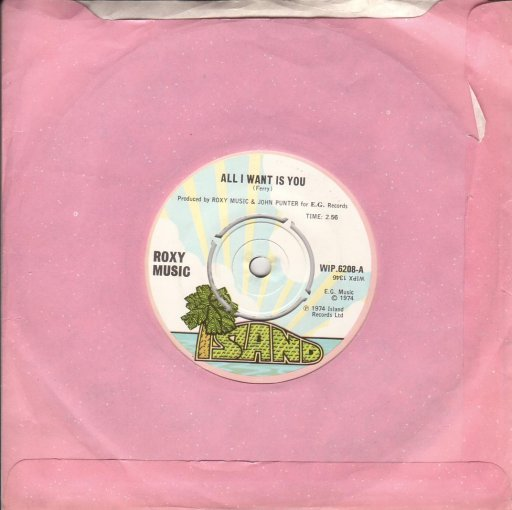 Roxy Music - All i want is you / Your application's failed - 45T SP 2 titres